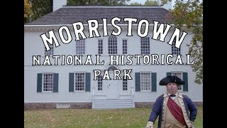 The Remarkable Story of American Perseverance at Morristown National Historical Park thumbnail