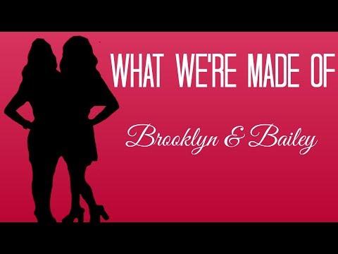 What We're Made Of: Lyrics // Brooklyn & Bailey