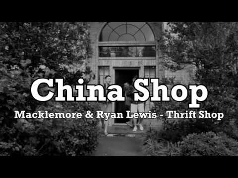"""CHINA SHOP"" (Thrift Shop AP World History Parody)"