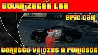 GTA V ONLINE - ATUALIZAÇÃO 1.08 - CARRO DO TORETTO - VIN DIESEL - VELOZES & FURIOSOS - GTA 5 ONLINE