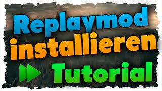 Minecraft Replaymod installieren (1.8 Tutorial)