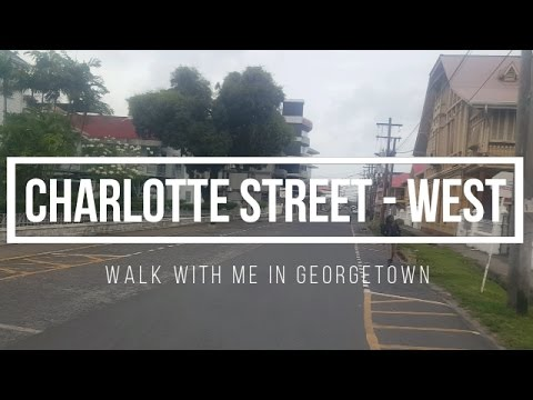 Charlotte Street - West | Walk with me in Georgetown