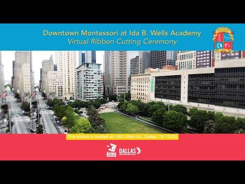 Downtown Montessori at Ida B. Wells Academy Virtual Ribbon-Cutting Ceremony
