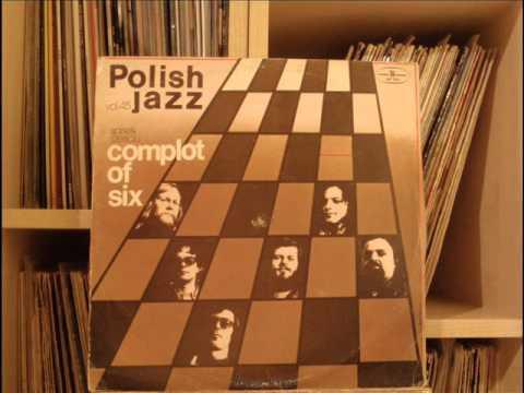 Spisek Sześciu – Complot Of Six (winyl) Full Album Polish Jazz