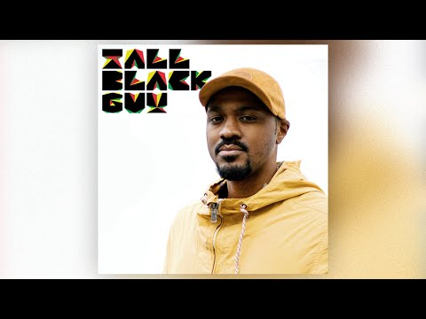 Tall Black Guy - For those that love that Vibe [soul/jazz/hip hop mix]