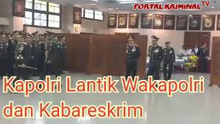 Download Video Kapolri Lantik Wakapolri Ari Dono dan Kabareskrim Arief Sulistiyanto MP3 3GP MP4