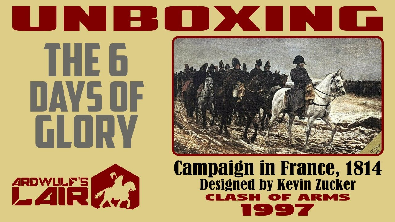 Download Unboxing Six Days of Glory (Clash of Arms 1997)