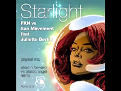 FKN Vs Sun Movement feat Juliette Bertin - Starlight