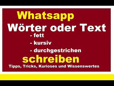 Whatsapp Nachrichten fett kursiv oder durchgestrichen schreiben Wörter Schrift Text dick schräg