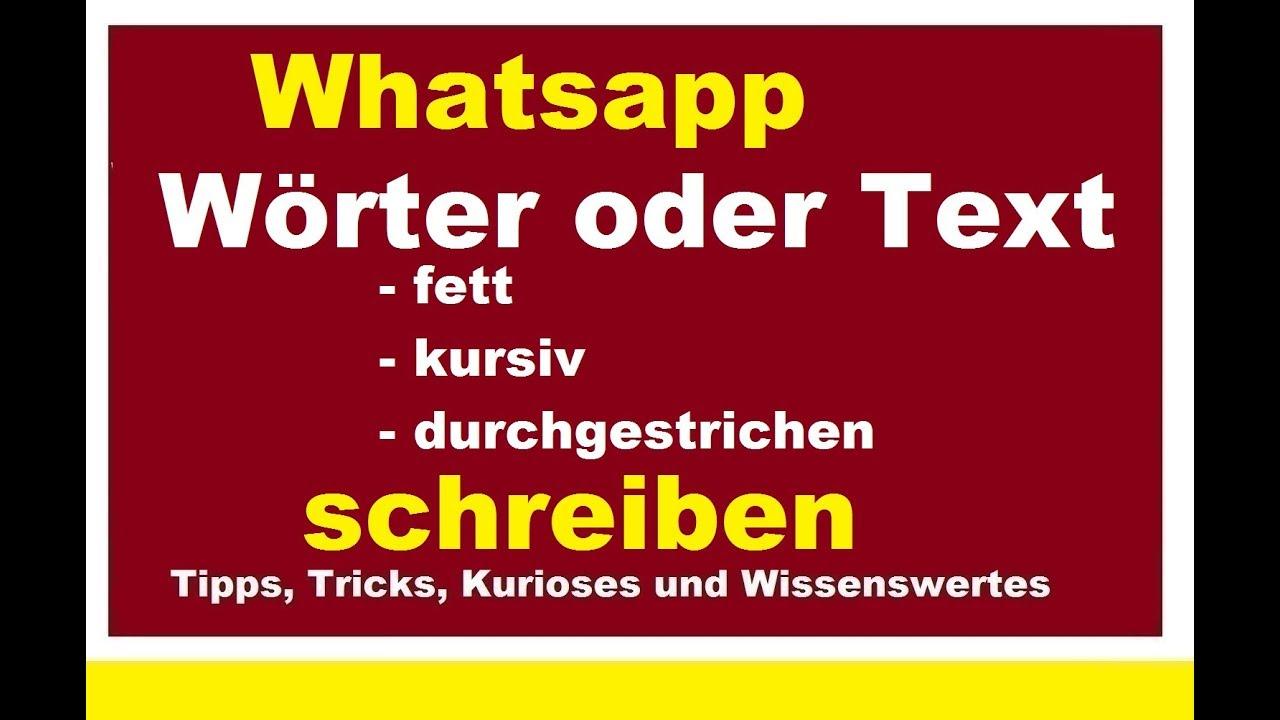 Whatsapp Nachrichten Fett Kursiv Oder Durchgestrichen Schreiben