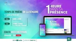 Lundi 10 Août 2020 (Soir) - 1H DANS SA PRÉSENCE