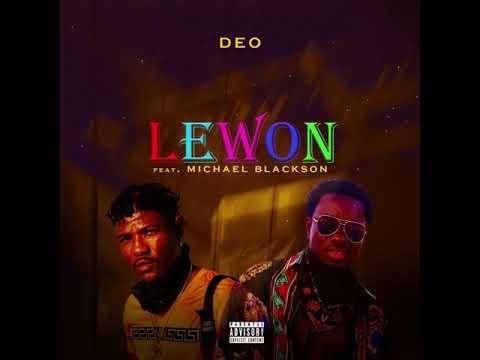 Deo - Lewon Remix (feat. Michael Blackson) Audio