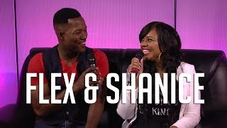 Flex and Shanice Talk Going Broke, Their Reality Show + How They Met!