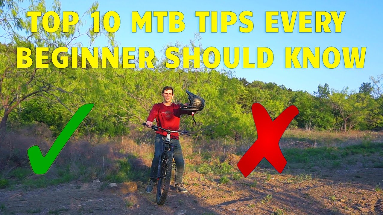 TOP 10 Things Every Beginner Mountain Bike Rider Needs To Know!