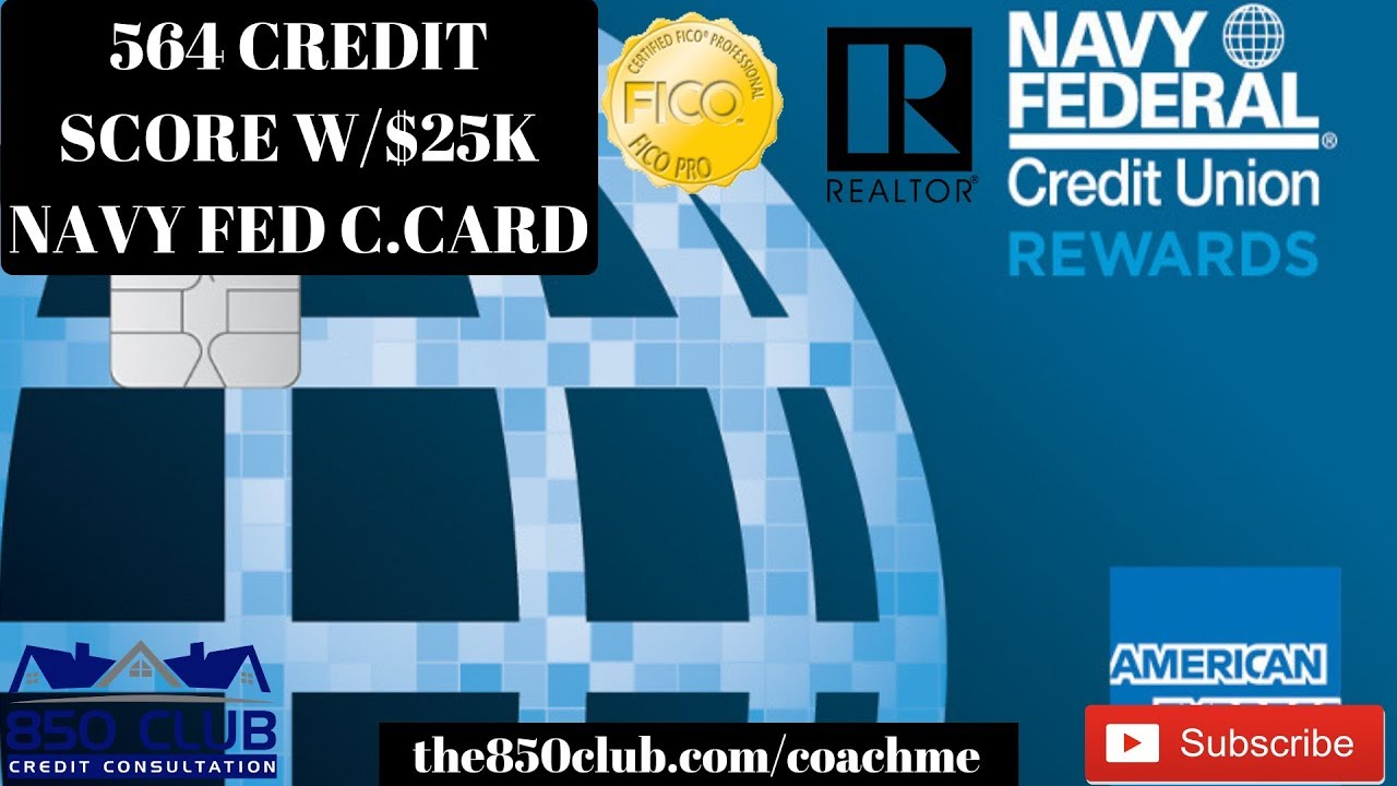 Approved For 25 000 Navy Federal Visa Credit Card W 564 Fico Credit Score Youtube