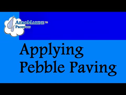 How to apply pebble paving epoxy by AeroMarine Products