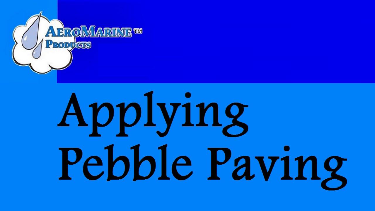 How to apply pebble paving epoxy by aeromarine products youtube how to apply pebble paving epoxy by aeromarine products solutioingenieria Choice Image