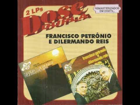 cd francisco petronio e dilermando reis