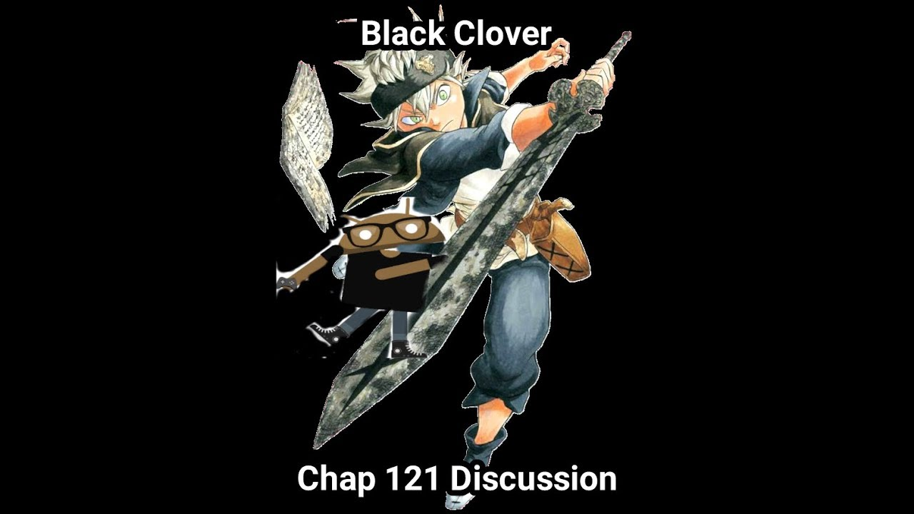 Black Clover Chapter 121 review - YouTube