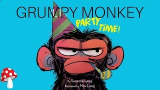 Grumpy Monkey Party Time (Read Aloud)   Storytime by Suzanne Lang