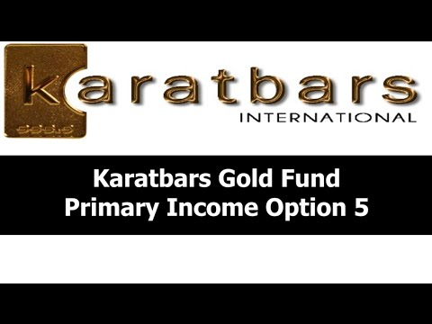 Karatbars How Income Is Earned Gold Fund