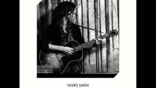 Vicente García - Mientras Cae La Noche