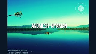 Gambar cover ANDMESH - NYAMAN (Lyric Video)
