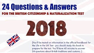 2018 UK Citizenship and Naturalization Test - Official 24 Questions and Answers