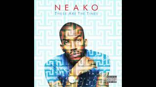 """Neako - """"If You Wanna"""" [Official Audio]"""