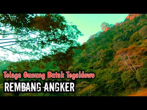 Explore Spot Mancing Angker Rembang - Telaga Horor Tegaldowo Gunung Butak