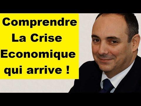 Comprendre La Crise Economique qui arrive ( par Olivier Delamarche )
