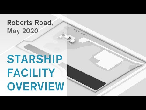 SpaceX Starship Facility Overview // Roberts Road // May 2020