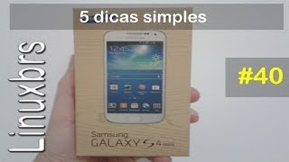Samsung Galaxy S4 Mini i9192 - 5 Dicas simples - PT-BR - Brasil