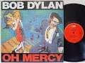 Bob Dylan (full Album)   -  Oh Mercy 1989