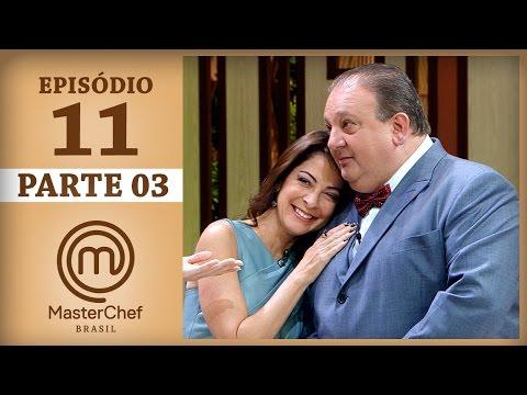 MASTERCHEF BRASIL (16/05/2017) | PARTE 3 | EP 11 | TEMP 04
