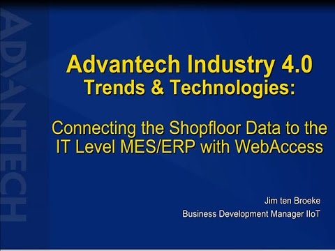 Industry 4 0 Trends & Technologies: Connecting the Shop Floor Data To IT  Level MES/ERP   Advantech