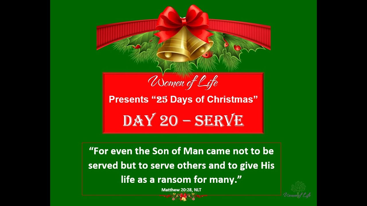 25 Days of Christmas - Day 20 - Serve