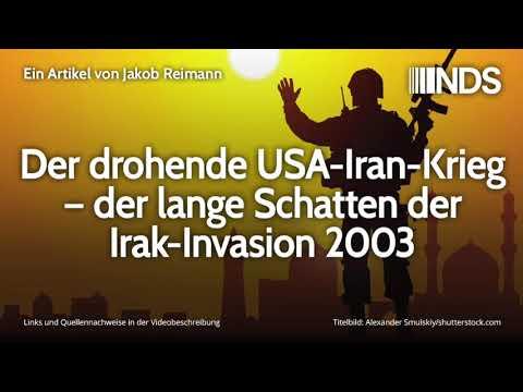 Der drohende USA-Iran-Krieg – der lange Schatten der Irak-Invasion 2003   Jakob Reimann   06.01.20