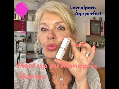 Meet up au Monoprix de Nantes avec Age perfect  de L'Orealparis
