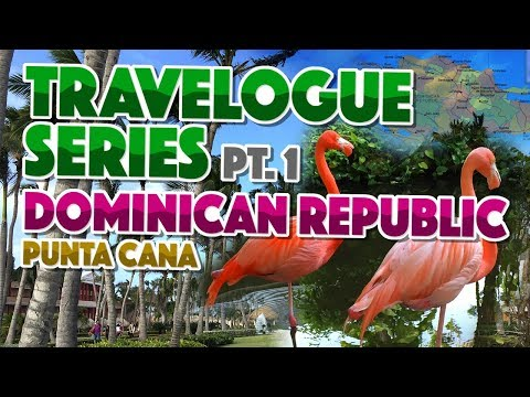 Travelogue Series: Dominican Republic