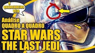 Star Wars - The Last Jedi - Quadro a Quadro - O Quadrinheiro Véio Nerd