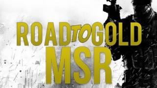 Road to Gold - MSR (Modern Warfare 3)