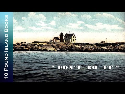 "10 Pound Island Books ""Don't Do It"" 