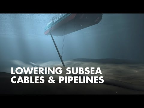 Lowering Subsea Cables & Pipelines | How it works