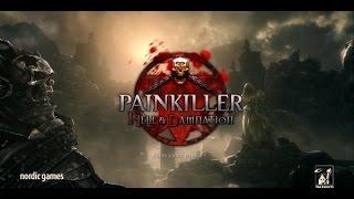 Bi Bakalım Nasılmış | Painkiller Hell & Damnation