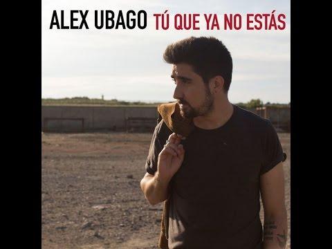 Alex Ubago - Tu que ya no estas(acústico)