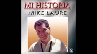 tributo a mike laure  NO LLORES