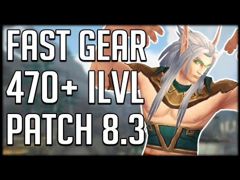 HOW TO GEAR UP IN 8.3 - Get 470+ Item Level   WoW BfA