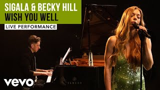 Sigala, Becky Hill - Wish You Well - Live Performance | Vevo