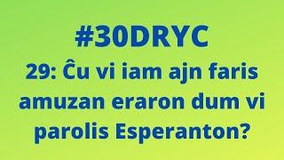 Ĉu Vi Iam Ajn Faris Amuzan Eraron Dum Vi Parolis Esperanton?   Keep It Simple Esperanto